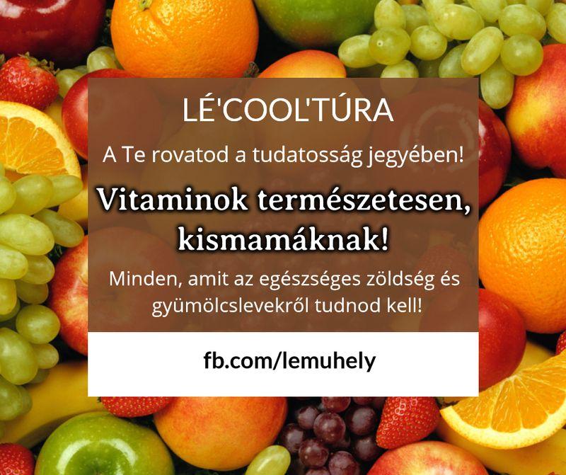 Vitaminok természetesen, kismamáknak!